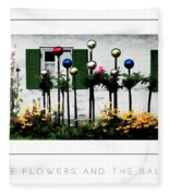 The Flowers And The Balls Poster Fleece Blanket