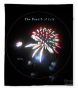 The Fourth Of July Fleece Blanket