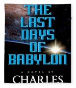 The Last Days Of Babylon Book Cover Fleece Blanket