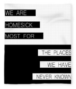 The Places We Have Never Known Fleece Blanket