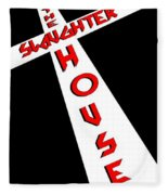 The Slaughterhouse Fleece Blanket