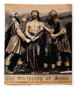 The Stripping Of Jesus Fleece Blanket