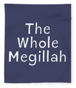 The Whole Megillah Navy And White- Art By Linda Woods Fleece Blanket