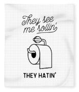 They See Me Rollin' Fleece Blanket