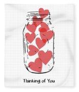 Thinking Of You Jar Of Hearts- Art By Linda Woods Fleece Blanket