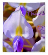 Thinking Of You Wisteria Fleece Blanket