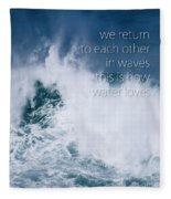 This Is How Water Loves Fleece Blanket
