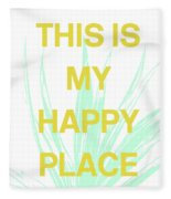 This Is My Happy Place- Art By Linda Woods Fleece Blanket