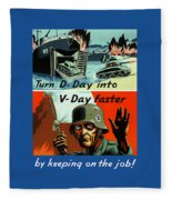 Turn D-day Into V-day Faster  Fleece Blanket