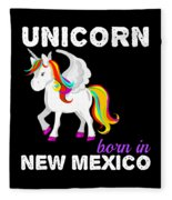Unicorn Bornknewjmexico Fleece Blanket