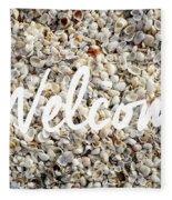 Welcome Seashell Background Fleece Blanket
