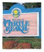 Welcome To Myrtle Beach Fleece Blanket
