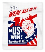 We're All In It - Ww2 Fleece Blanket