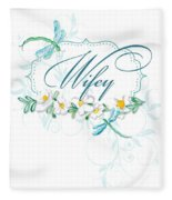 Wifey New Bride Dragonfly W Daisy Flowers N Swirls Fleece Blanket
