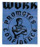 Work Promotes Confidence Blue Fleece Blanket