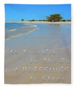 Write Troubles In The Sand Carve Blessings In Stone Fleece Blanket