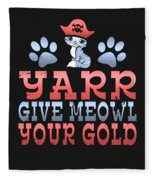 Yarr Give Meowl Your Gold Fleece Blanket