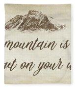 Your Mountain Is Waiting Fleece Blanket