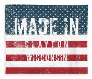 Made In Clayton, Wisconsin Fleece Blanket