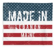Made In Lebanon, Maine Fleece Blanket