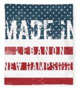 Made In Lebanon, New Hampshire Fleece Blanket