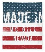 Made In Mc Gill, Nevada Fleece Blanket