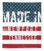 Made In Newport, Tennessee Fleece Blanket