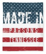 Made In Parsons, Tennessee Fleece Blanket