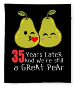 35th Wedding Anniversary Funny Pear Couple Gift Fleece Blanket
