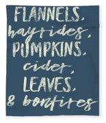 Flannels Hayrides And Pumpkins Fall Tshirt Fleece Blanket