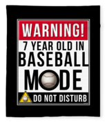 7 Year Old In Baseball Mode Fleece Blanket