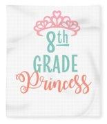 8th Grade Princess Adorable For Daughter Pink Tiara Princess Fleece Blanket
