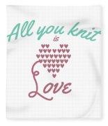 All You Knit Is Love Fleece Blanket