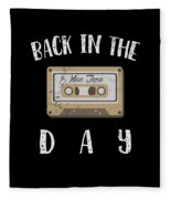 Back In The Day 80s Cassette Funny Old Mix Tape Fleece Blanket