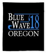 Blue Wave Oregon Vote Democrat 2018 Fleece Blanket