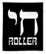 Chai Roller Funny Jewish High Roller Fleece Blanket
