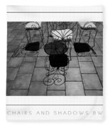 Chairs And Shadows Bw Poster Fleece Blanket