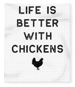 Chicken Design Life Is Better With Dark Lady Funny Gift Farm Girl Fleece Blanket