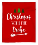 Christmas With The Tribe Fleece Blanket