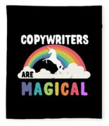 Copywriters Are Magical Fleece Blanket