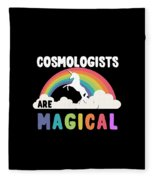 Cosmologists Are Magical Fleece Blanket