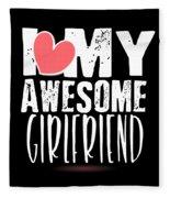 Cute I Love My Awesome Girlfriend Heart Fleece Blanket