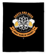 Darts And Beer What Else Is There Dart Player Fleece Blanket