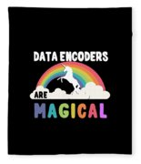 Data Encoders Are Magical Fleece Blanket
