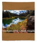 Deschutes River, Bend, Oregon Fleece Blanket