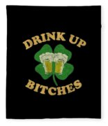 Drink Up Bitches Vintage St Patricks Day Fleece Blanket