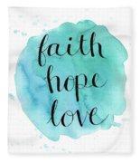 Faith, Hope, Love Fleece Blanket