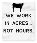 Farming Shirt We Work In Acres Black Cute Gift Farm Country Usa Fleece Blanket