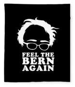 Feel The Bern Again Bernie Sanders 2020 Fleece Blanket