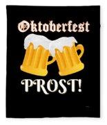 Funny Beer Oktoberfest Tee Shirt Prost Cheers Fleece Blanket